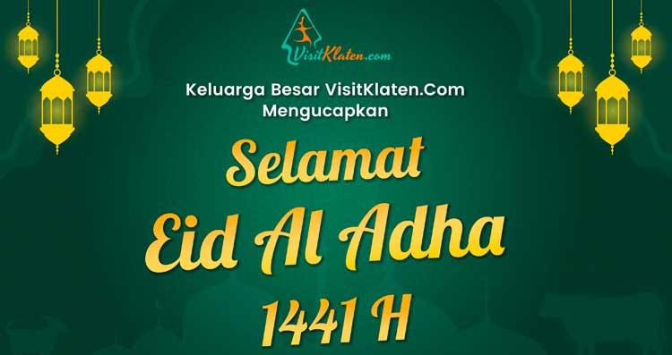 Selamat Hari Raya Idul Adha 1441 H Visit Klaten